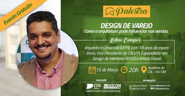 CDL/ASCOM realizará palestra de como a arquitetura influencia nas vendas