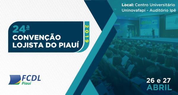 Convenção Lojista do Piauí acontece nos dias 26 e 27 de Abril: Inscrições abertas.