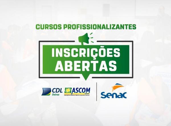 CDL/ASCOM e SENAC/PI abrem cursos profissionalizantes em Oeiras