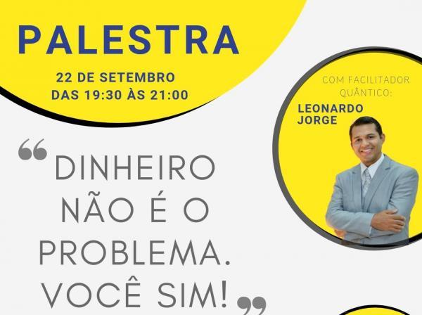 """Palestra """"Dinheiro não é problema. Você sim!"""" será realizada na CDL/ASCOM em Oeiras"""